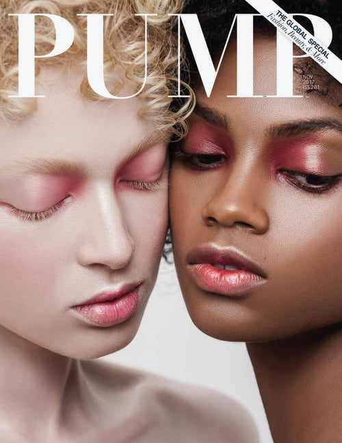 Pump Magazine, The Global Beauty Edition, November 2017.   by Marcia Gamma, PUMP Magazine, Wilson Gamma, Mel Busnello, Thais Borges, Elen Santiago