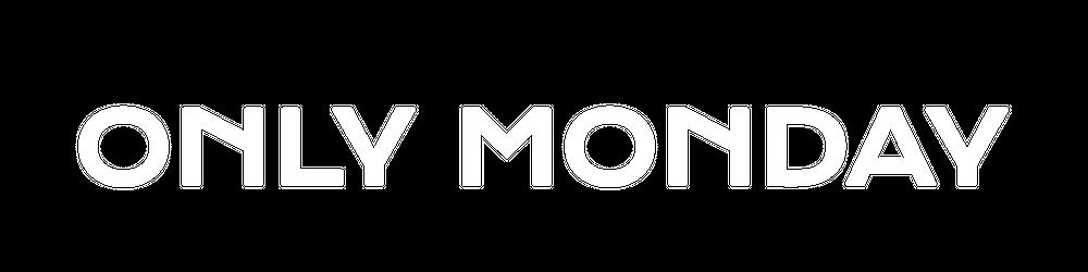 ONLY MONDAY Magazine