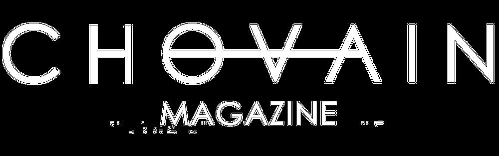 CHOVAIN Magazine