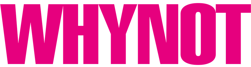 WHYNOT Magazine